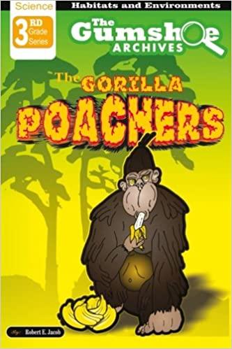 The Gumshoe Archives, The Gorilla Poachers