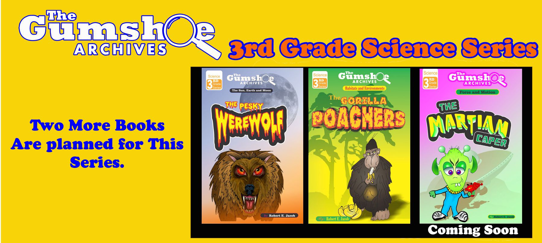 The Gumshoe Archives, Third grade series