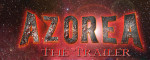 Azorea trailer
