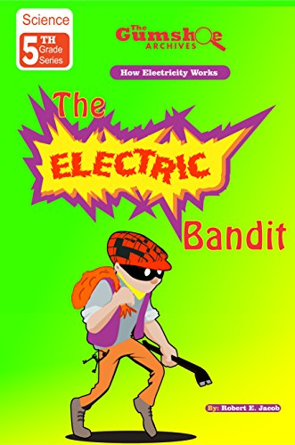 The Electric Bandit (Electricity)