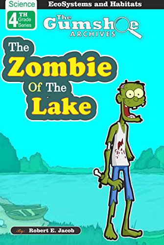 The Zombie of the Lake (Ecosystems)